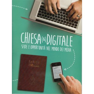 Chiesa e digitale Sfide e opportunità nel mondo dei media