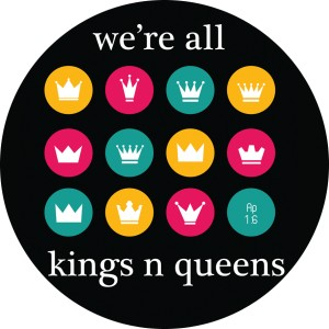We're all kings