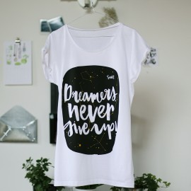 Dreamers never give up - Femminile