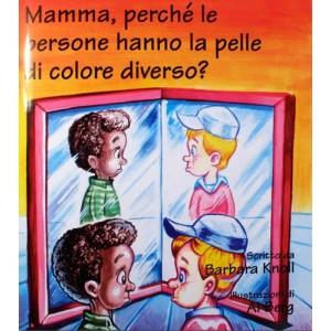 Mamma, perchè le persone hanno la pelle di colore diverso?