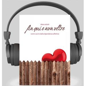 Fin qui e non oltre - Audio libro