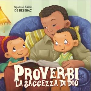 PROVERBI: LA SAGGEZZA DI DIO
