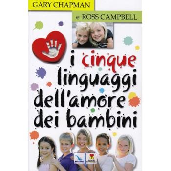 I 5 linguaggi dell'amore dei bambini