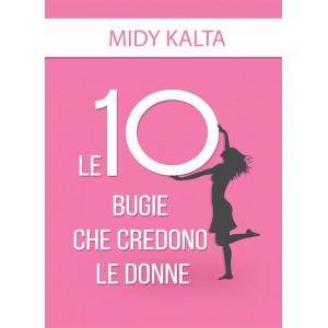Le 10 bugie che credono le donne