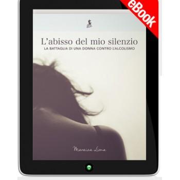 Ebook - L'ABISSO DEL MIO SILENZIO