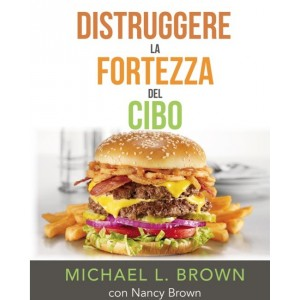 Distruggere la fortezza del cibo