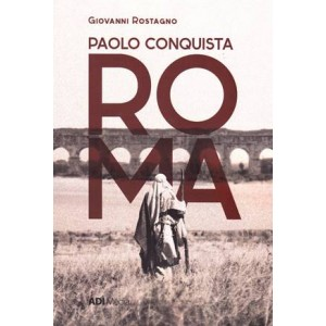 Paolo conquista ROMA