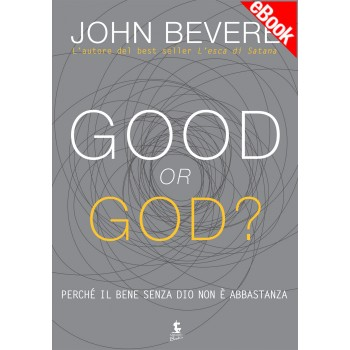 Ebook - Good or God?