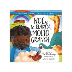 NOÈ E LA BARCA MOLTO GRANDE
