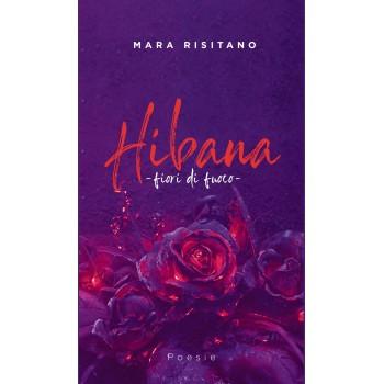 Hibana - Fiori di fuoco