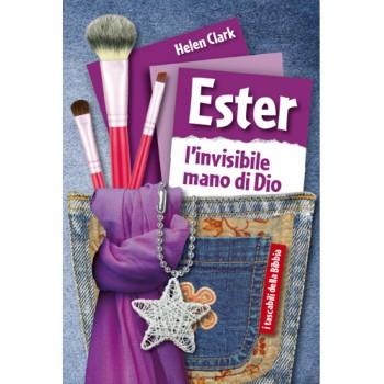 Ester l'invisibile mano di Dio