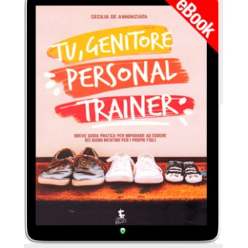 Ebook - Tu, genitore personal trainer